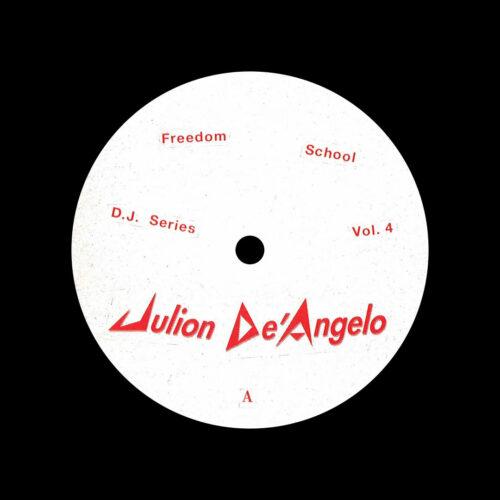 "Julion De'Angelo DJ Series, Vol. 4 Freedom School 12"" Vinyl"