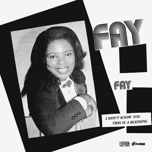 """Fay Hill I Don't Know You / This Is A Blessing P-Vine Records 7"""", Reissue Vinyl"""