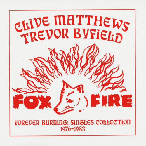 Various Forever Burning: Singles Collection 1976-83 Fox Fire Compilation, LP Vinyl