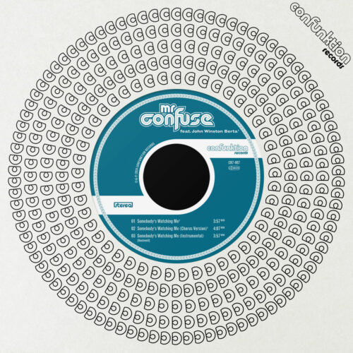 """Mr. Confuse Somebody's Watching Me Confunktion Records 7"""" Vinyl"""