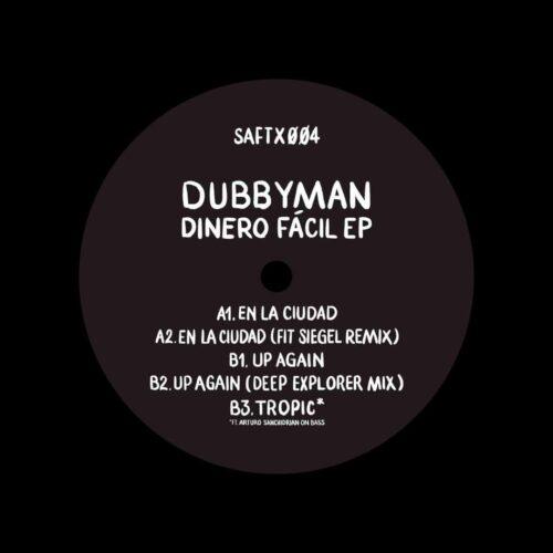 "Dubbyman Dinero Fácil EP Saft 12"" Vinyl"