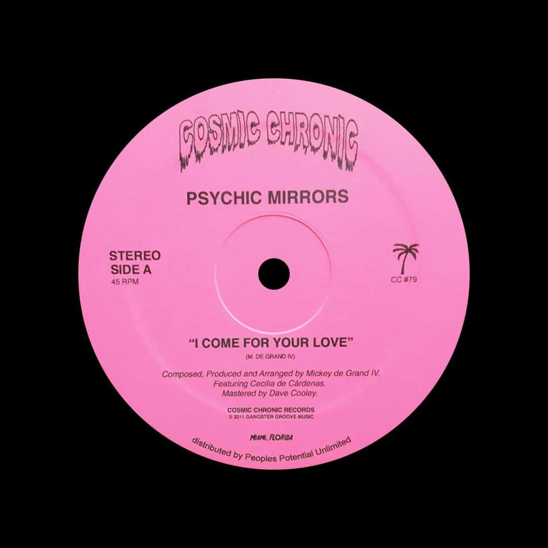 """Psychic Mirrors I Come For Your Love Cosmic Chronic 12"""", Reissue, Repress Vinyl"""