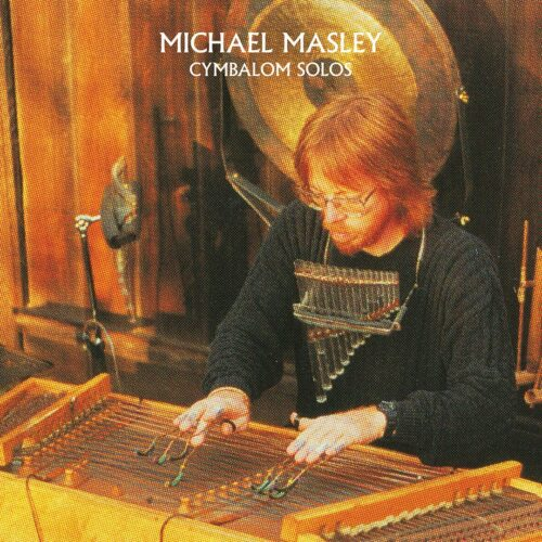 Michael Masley Cymbalom Solos Morning Trip LP, Reissue Vinyl