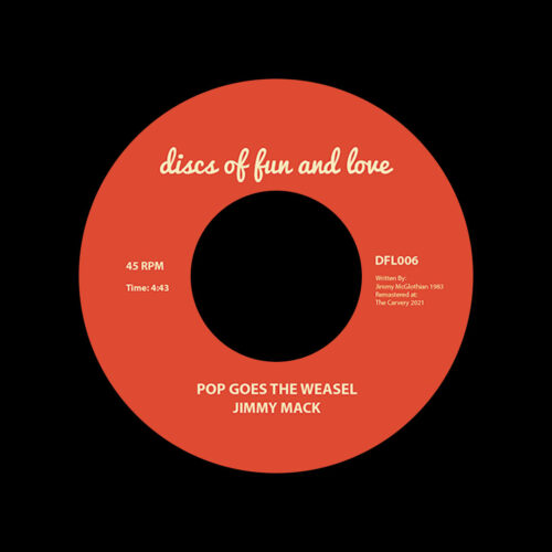 """Jimmy Mack Pop Goes The Weasel Discs Of Fun And Love 7"""", Reissue Vinyl"""