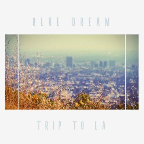 Blue Dream Trip To LA Tangential Music LP Vinyl