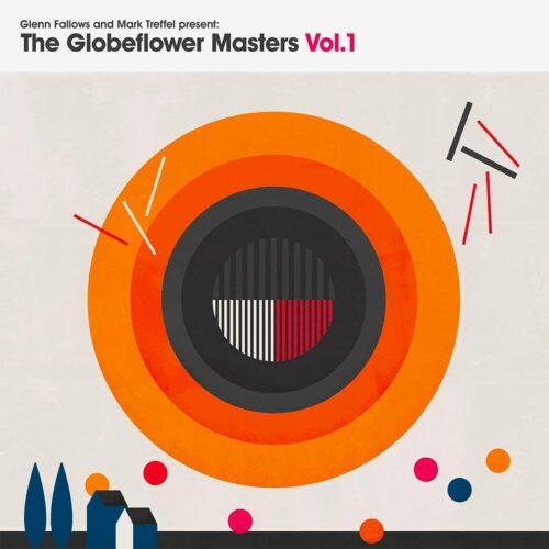 Glenn Fallows, Mark Treffel The Globeflower Masters, Vol. 1 Mr Bongo LP Vinyl