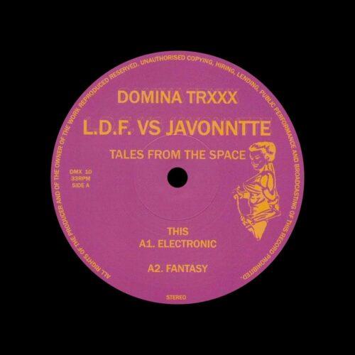 "Javonntte, LDF Tales From The Space Domina Trxxx 12"" Vinyl"