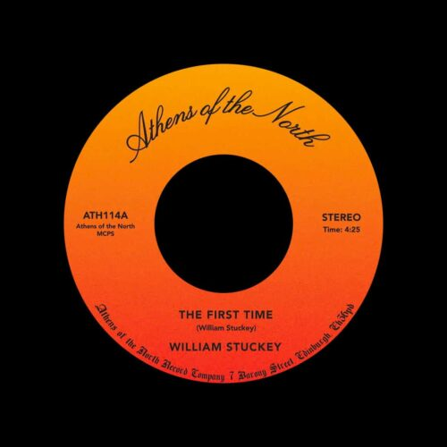 """William Stuckey The First Time Athens Of The North 7"""", Reissue Vinyl"""
