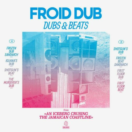 Froid Dub Dubs & Beats Delodio LP Vinyl