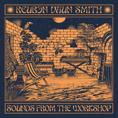 Reuben Vaun Smith Sounds From The Workshop Soundway Records 2xLP Vinyl