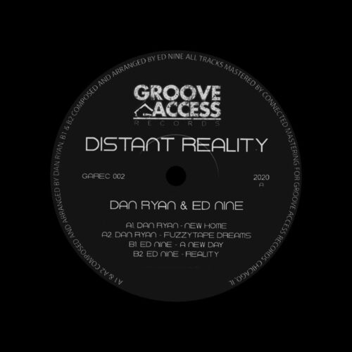 "Dan Ryan, Ed Nine Distant Reality Groove Access 12"" Vinyl"