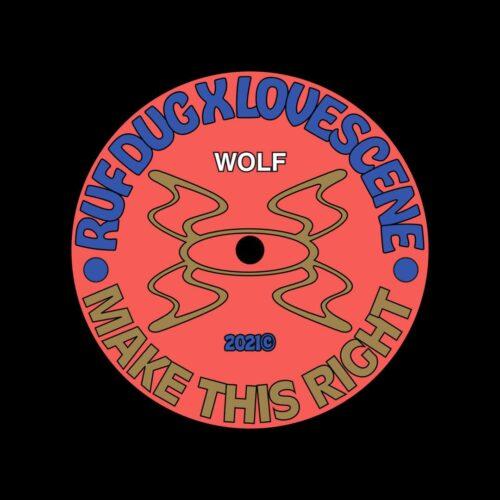 "Lovescene, Ruf Dug Make This Right Wolf Music 12"" Vinyl"
