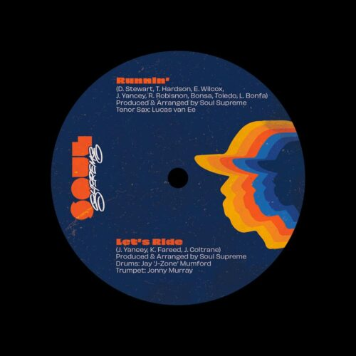 "Soul Supreme Let's Ride / Runnin Soul Supreme Records 7"" Vinyl"
