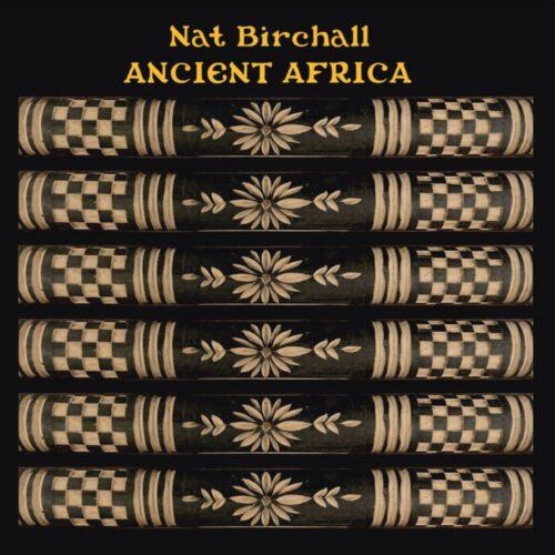 Nat Birchall Ancient Africa Ancient Archive of sound LP Vinyl