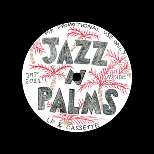"Jazz N Palms Jazz N Palms 05 Jazz N Palms 12"" Vinyl"