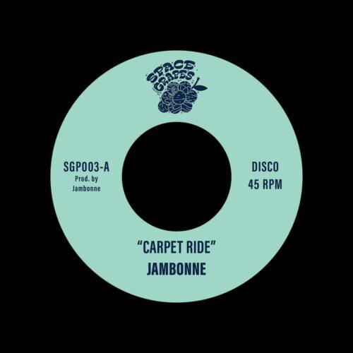 """Jambonne Carpet Ride / Touch Down Space Grapes 7"""" Vinyl"""