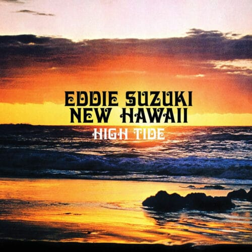 Eddie Suzuki's New Hawaii High Tide Aloha Got Soul LP, Reissue Vinyl