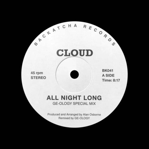 """Cloud All Night Long (Ge-ology mixes) Backatcha Records 12"""", Reissue Vinyl"""