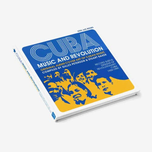 Gilles Peterson, Stuart Baker Cuba: Music and Revolution (Origianl Album Cover Art of Cuban Music) Soul Jazz Book Vinyl