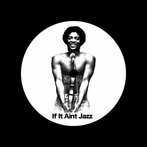 "Laroye If It Aint Jazz, Vol. 3 If It Aint Jazz 12"" Vinyl"