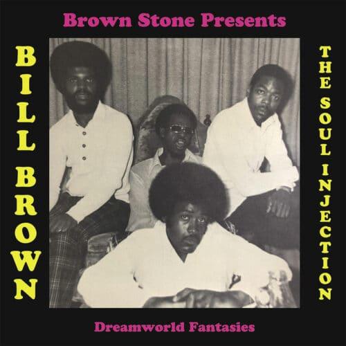 Bill Brown & The Soul Injection Dreamworld Fantasies P-Vine Records LP, Reissue Vinyl