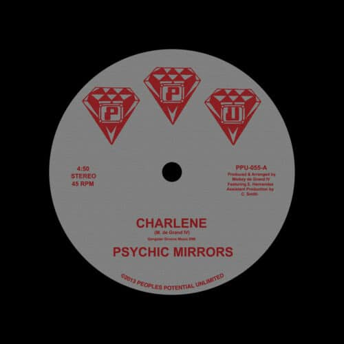 """Psychic Mirrors Charlene / Midnight Special Peoples Potential Unlimited 12"""" Vinyl"""