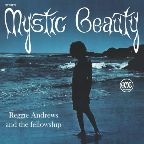 Reggie Andrews & The Fellowship Mystic Beauty Mad About Records LP, Reissue Vinyl