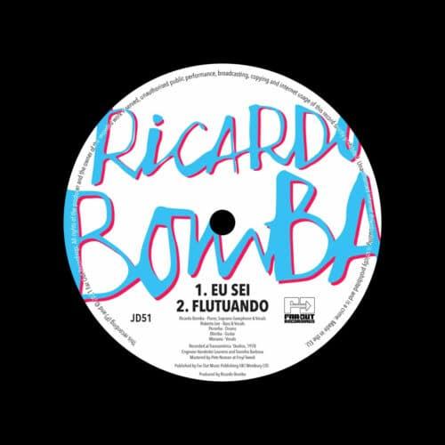 """Ricardo Bomba Eu Sei / Flutando Far Out Recordings 7"""" Vinyl"""