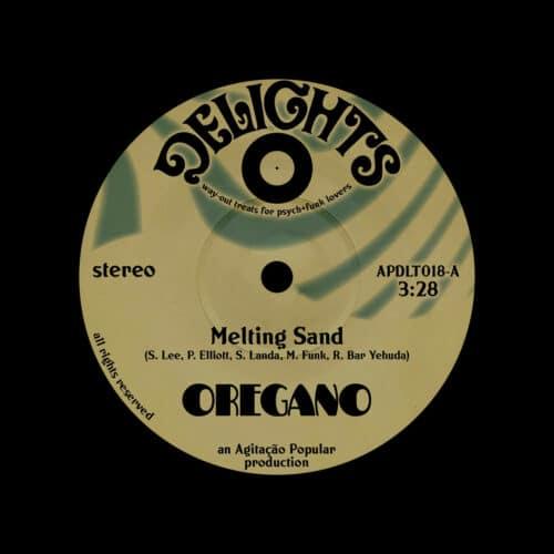 "Oregano Melting Sand / Transmitter Delights 7"" Vinyl"