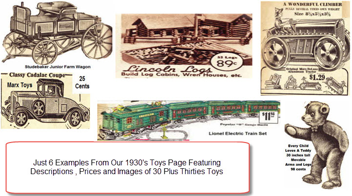 30s toys examples including Depression Era Marx Tractor, 1930s Studebaker Horse Drawn Wagon, Thirties Early Teddy Bear, Vintage Cadalac Coupe, Lionel Electric Train Set and