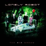 Lonely Robot - The Big Dream