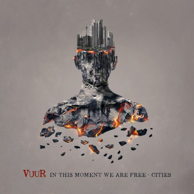 Vuur – In This Moment We Are Free – Cities