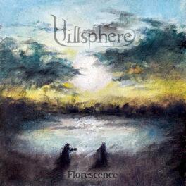 Hillsphere – Florescence