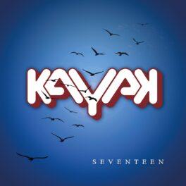 Kayak – Seventeen