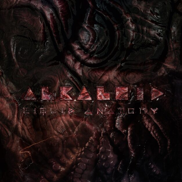 ALKALOID – Liquid Anatomy