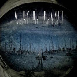 A Dying Planet – Missing (exclusive lyric video premiere)