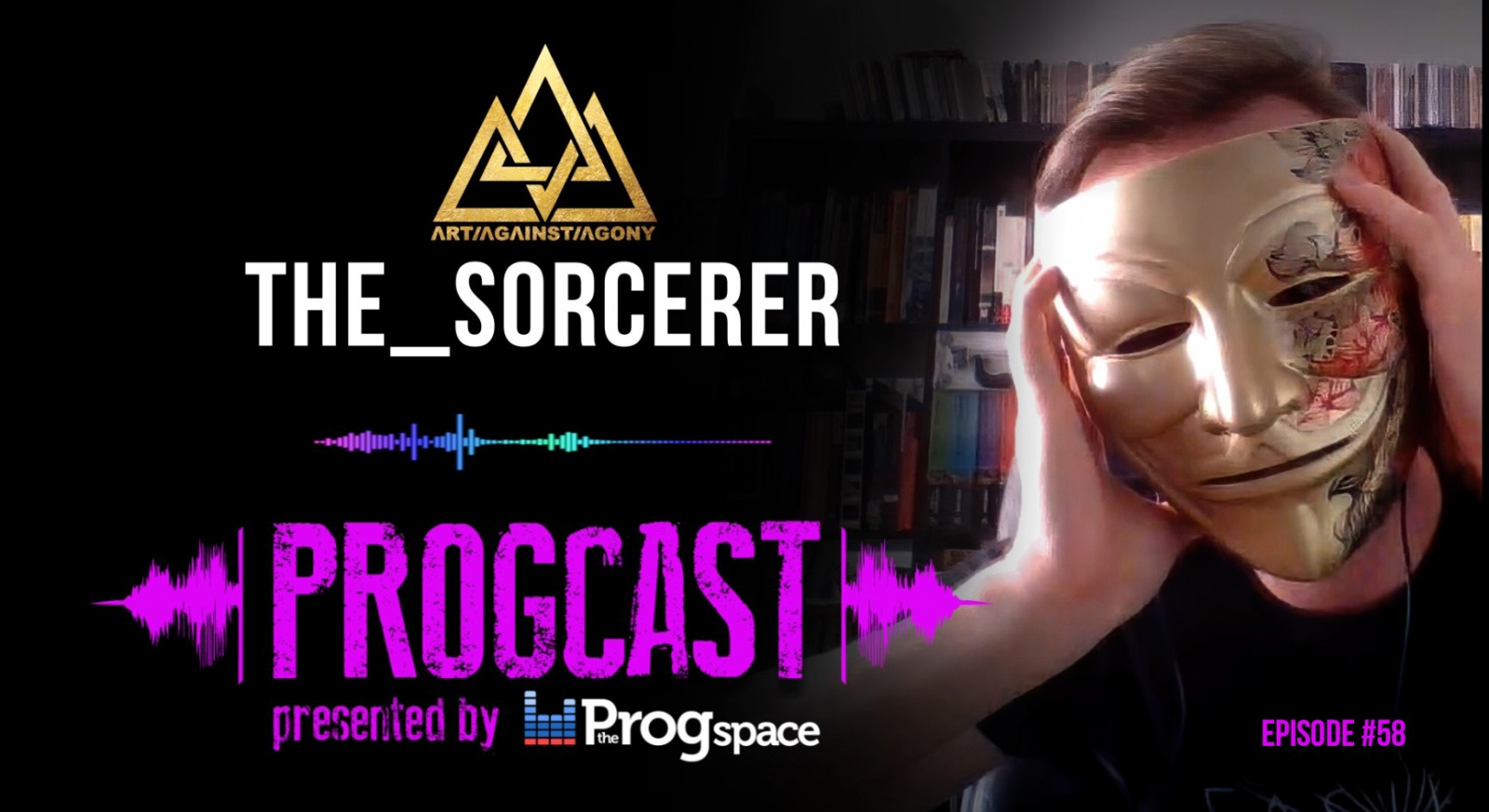 Progcast 058: the_sorcerer (Art Against Agony)