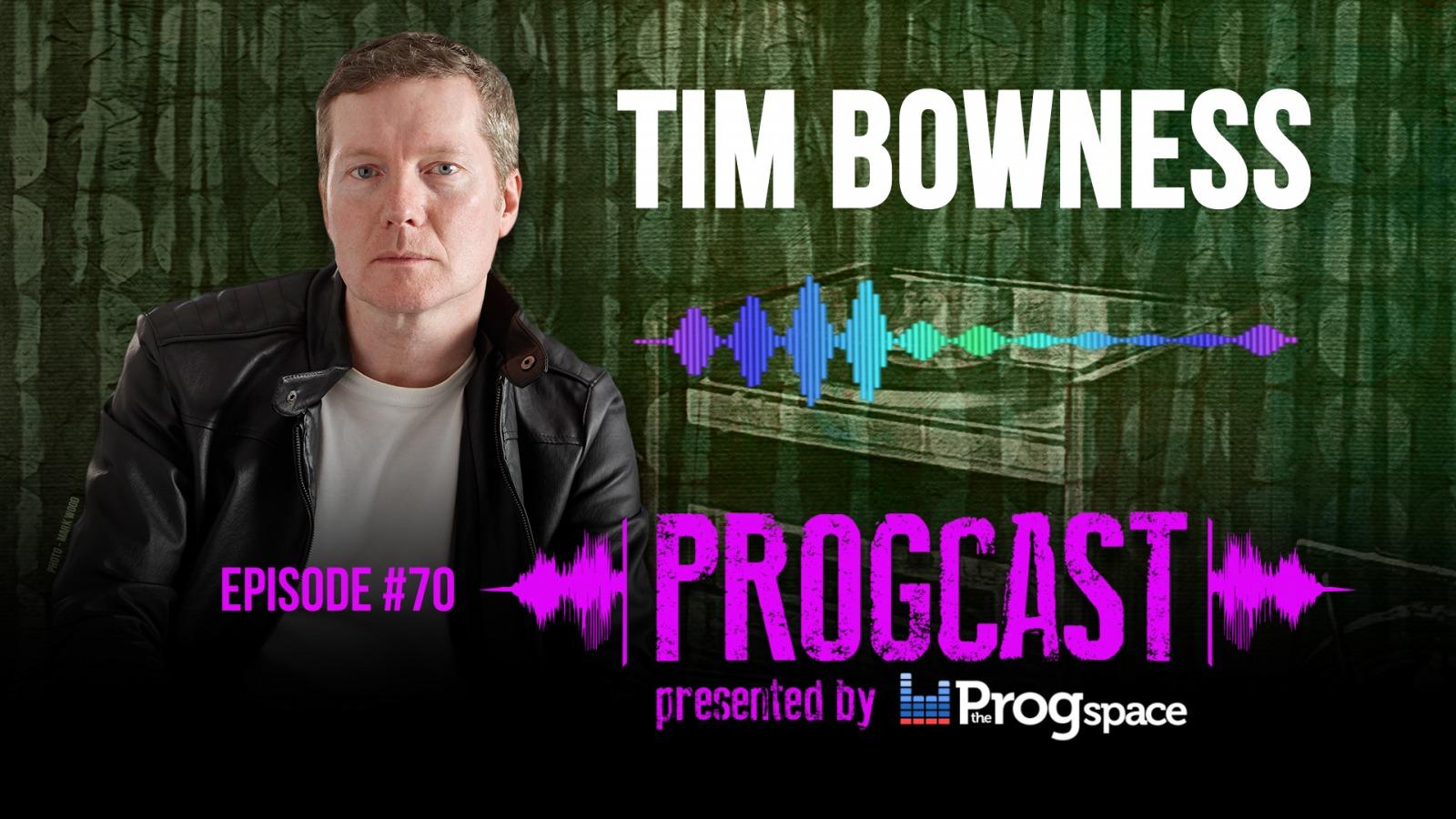 Progcast 070: Tim Bowness
