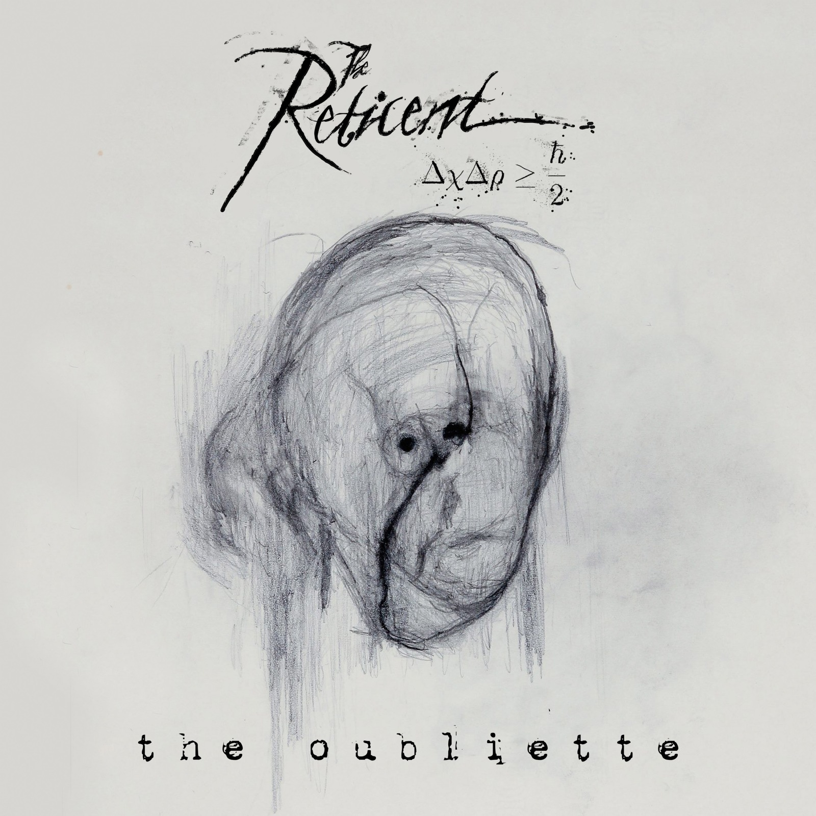The Reticent – The Oubliette