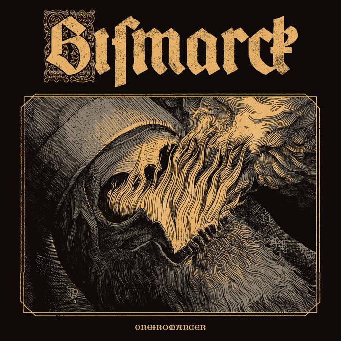 Bismarck – Oneiromancer