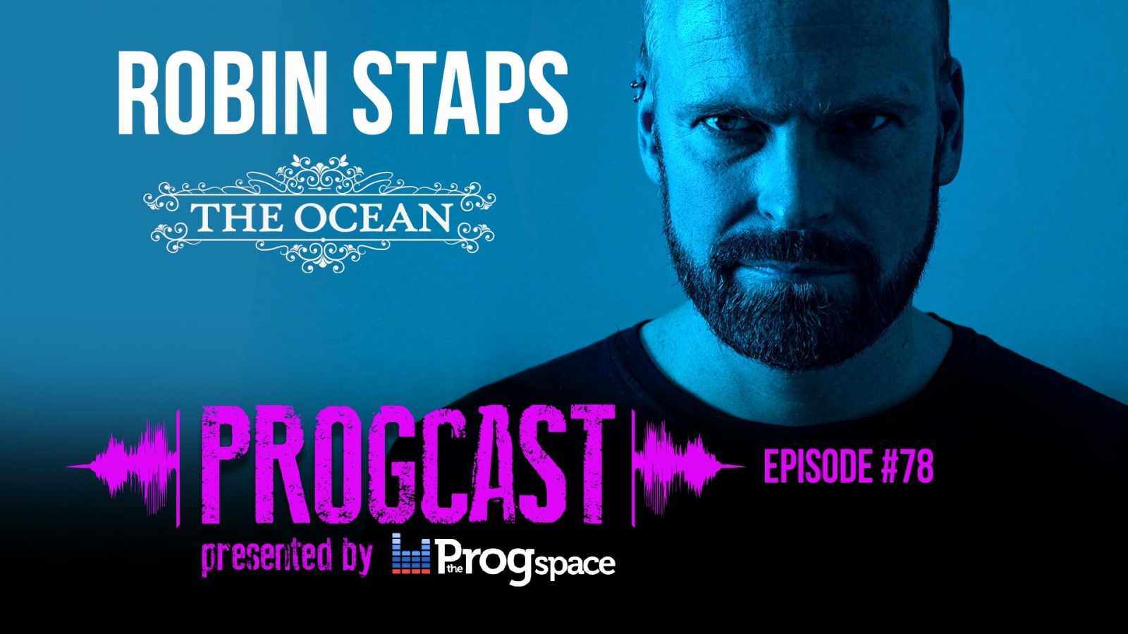 Progcast 078: Robin Staps (The Ocean Collective)
