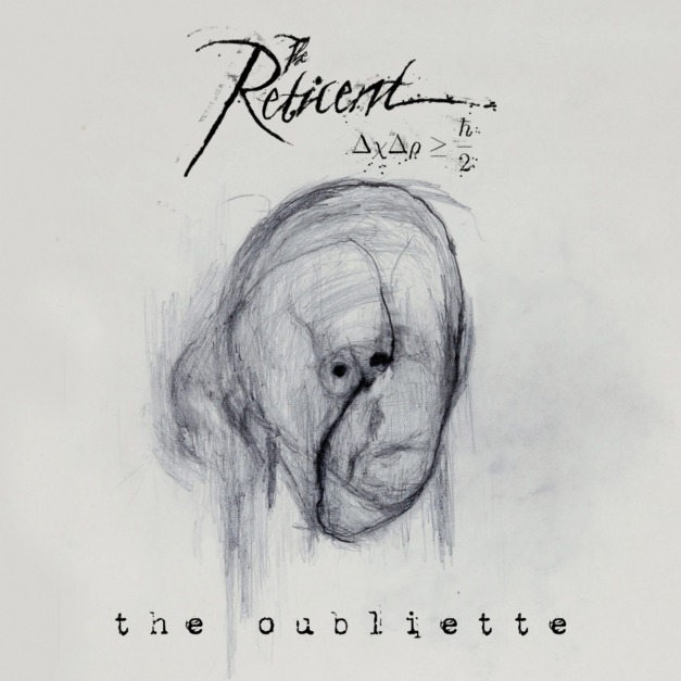 "The Reticent exclusive advance album stream: ""The Oubliette"""