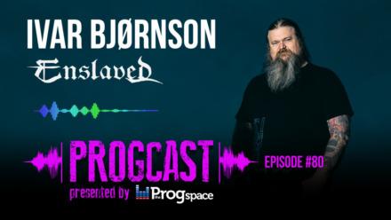 Progcast 080: Ivar Bjørnson (Enslaved)