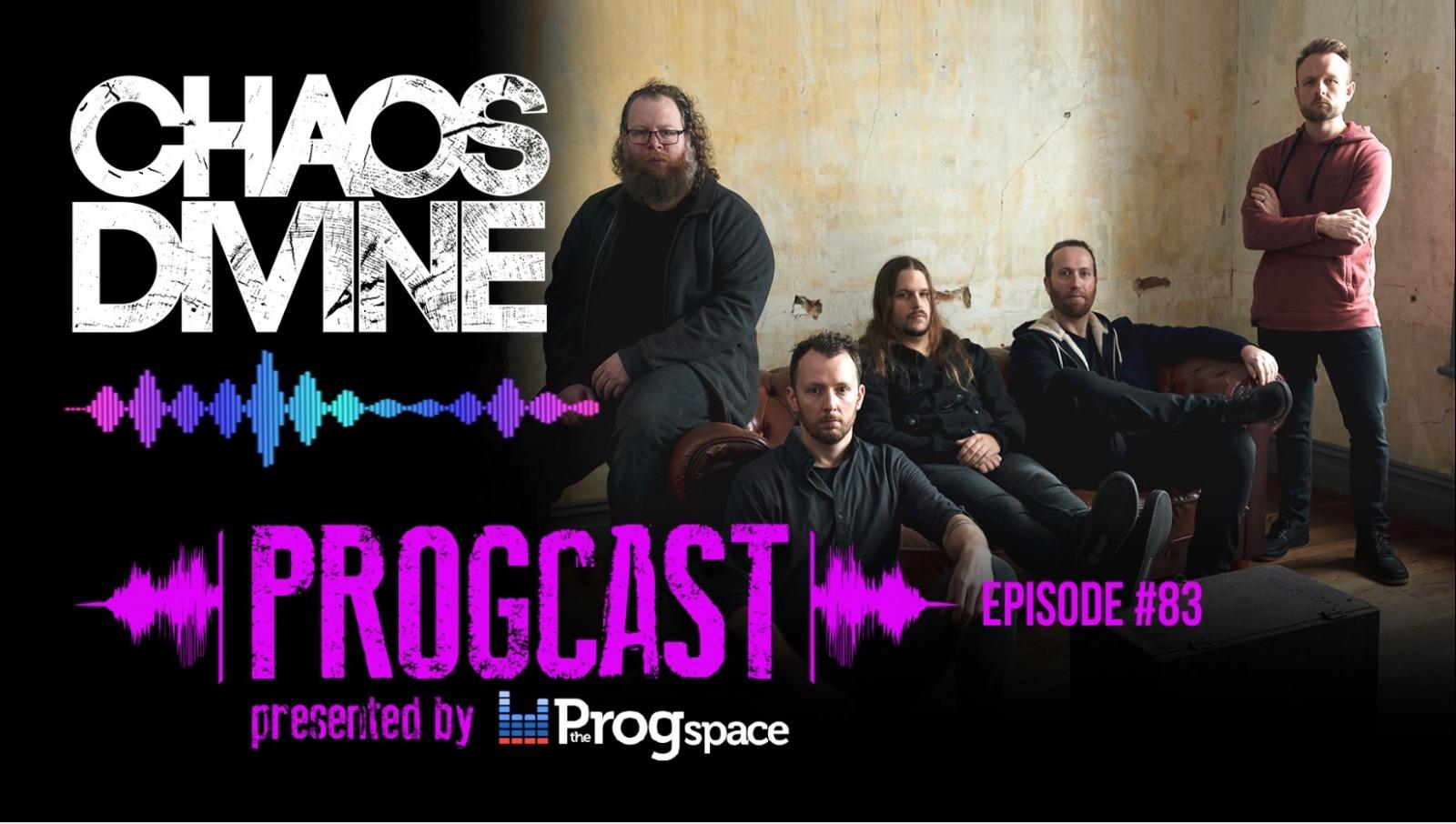 Progcast 083: Chaos Divine