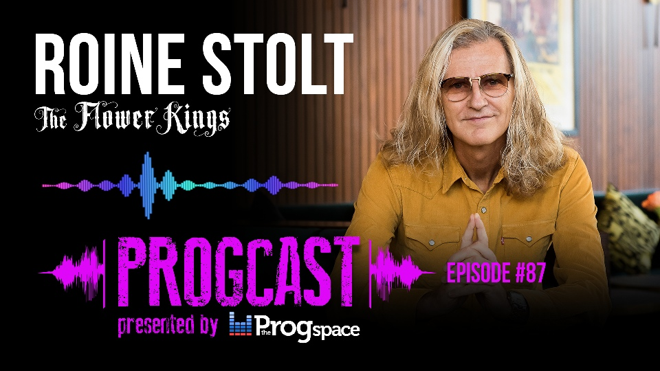 Progcast 087: Roine Stolt (The Flower Kings)