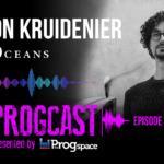 Progcast 094: Tymon Kruidenier (Our Oceans)