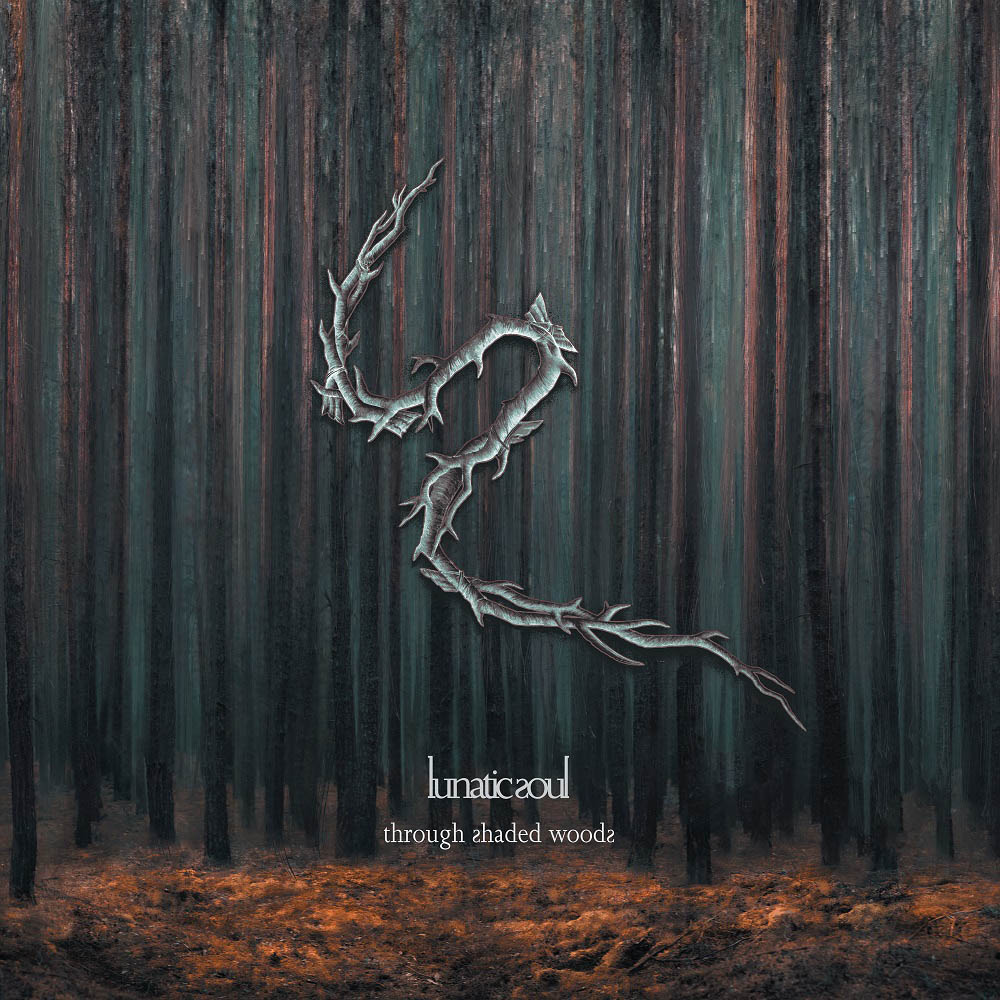 Lunatic Soul – Through Shaded Woods