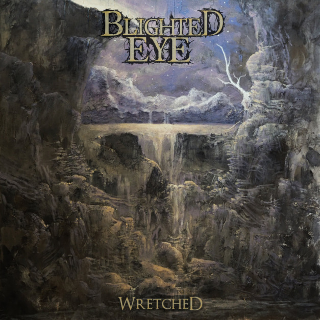 Blighted Eye – Wretched