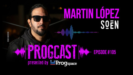 Progcast 105: Martin Lopez (Soen)