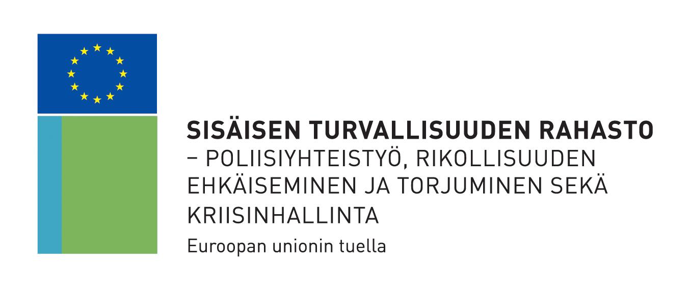 Sisäisen turvallisuuden rahasto - poliisiyhteistyö, rikollisuuden ehkäiseminen ja torjuminen sekä kriisinhallinta. Euroopan unionin tuella.